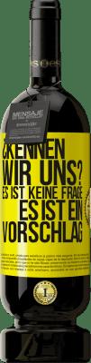 29,95 € Kostenloser Versand   Rotwein Premium Edition MBS® Reserva ¿Kennen wir uns? Es ist keine Frage, es ist ein Vorschlag Gelbes Etikett. Anpassbares Etikett Reserva 12 Monate Ernte 2013 Tempranillo