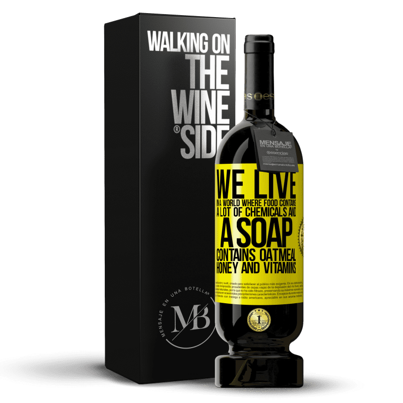 29,95 € Free Shipping | Red Wine Premium Edition MBS® Reserva We live in a world where food contains a lot of chemicals and a soap contains oatmeal, honey and vitamins Yellow Label. Customizable label Reserva 12 Months Harvest 2013 Tempranillo