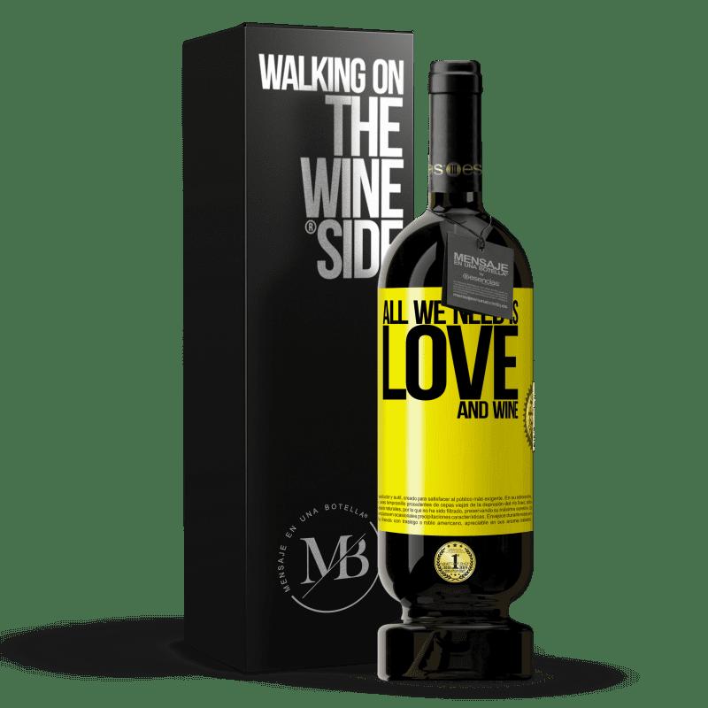 29,95 € Envoi gratuit   Vin rouge Édition Premium MBS® Reserva All we need is love and wine Étiquette Jaune. Étiquette personnalisable Reserva 12 Mois Récolte 2013 Tempranillo