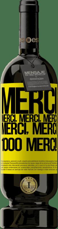 29,95 € Envoi gratuit   Vin rouge Édition Premium MBS® Reserva Merci, Merci, Merci, Merci, Merci, Merci 1000 Merci! Étiquette Jaune. Étiquette personnalisable Reserva 12 Mois Récolte 2013 Tempranillo