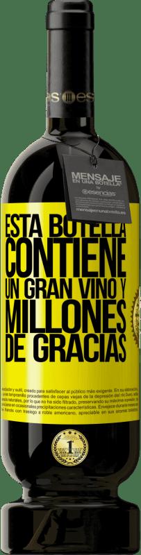 29,95 € Envío gratis | Vino Tinto Edición Premium MBS® Reserva Esta botella contiene un gran vino y millones de GRACIAS! Etiqueta Amarilla. Etiqueta personalizable Reserva 12 Meses Cosecha 2013 Tempranillo
