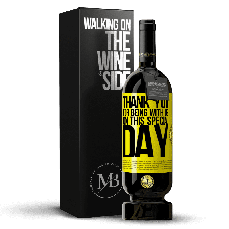 29,95 € Free Shipping   Red Wine Premium Edition MBS® Reserva Thank you for being with us on this special day Yellow Label. Customizable label Reserva 12 Months Harvest 2013 Tempranillo
