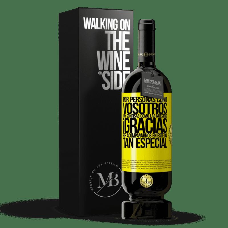 29,95 € Envoi gratuit   Vin rouge Édition Premium MBS® Reserva Merci d'être avec nous en cette journée spéciale Étiquette Jaune. Étiquette personnalisable Reserva 12 Mois Récolte 2013 Tempranillo