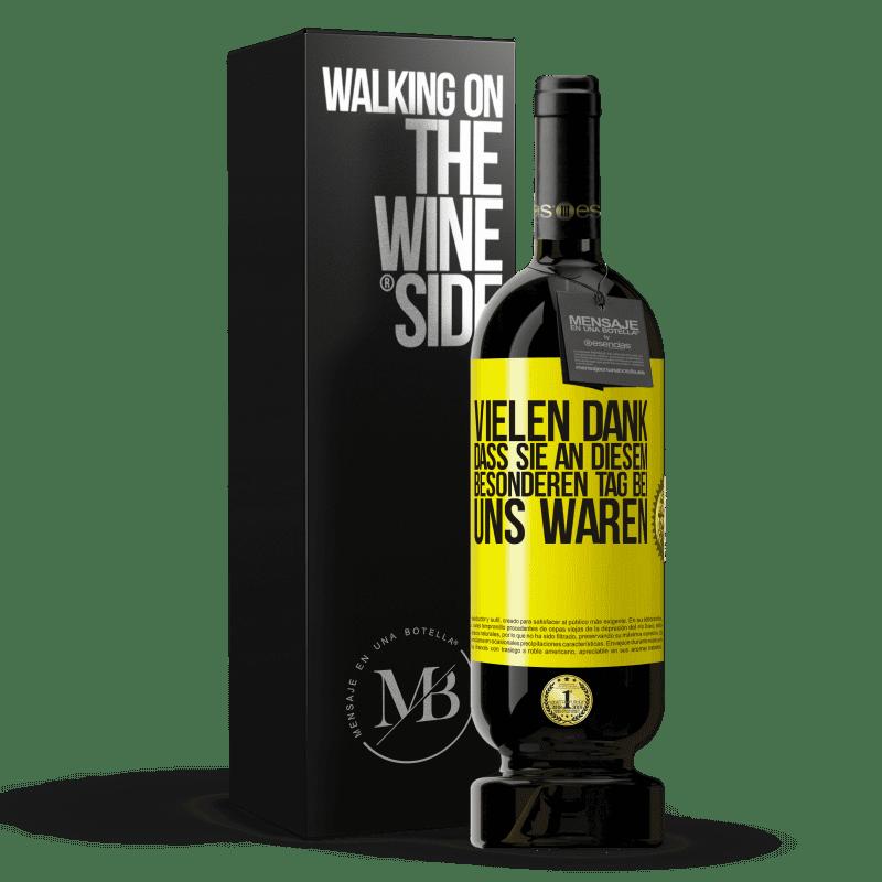 29,95 € Kostenloser Versand | Rotwein Premium Edition MBS® Reserva Vielen Dank, dass Sie an diesem besonderen Tag bei uns waren Gelbes Etikett. Anpassbares Etikett Reserva 12 Monate Ernte 2013 Tempranillo