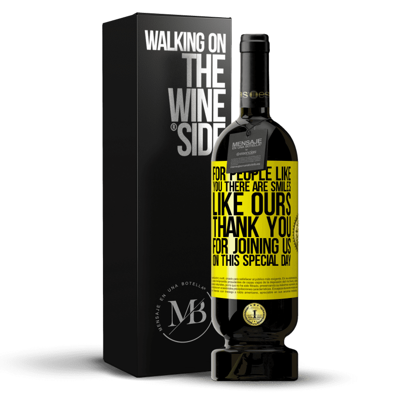 29,95 € Free Shipping   Red Wine Premium Edition MBS® Reserva For people like you there are smiles like ours. Thank you for joining us on this special day Yellow Label. Customizable label Reserva 12 Months Harvest 2013 Tempranillo
