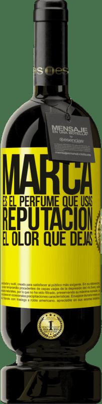 29,95 € Envío gratis | Vino Tinto Edición Premium MBS® Reserva Marca es el perfume que usas. Reputación, el olor que dejas Etiqueta Amarilla. Etiqueta personalizable Reserva 12 Meses Cosecha 2013 Tempranillo
