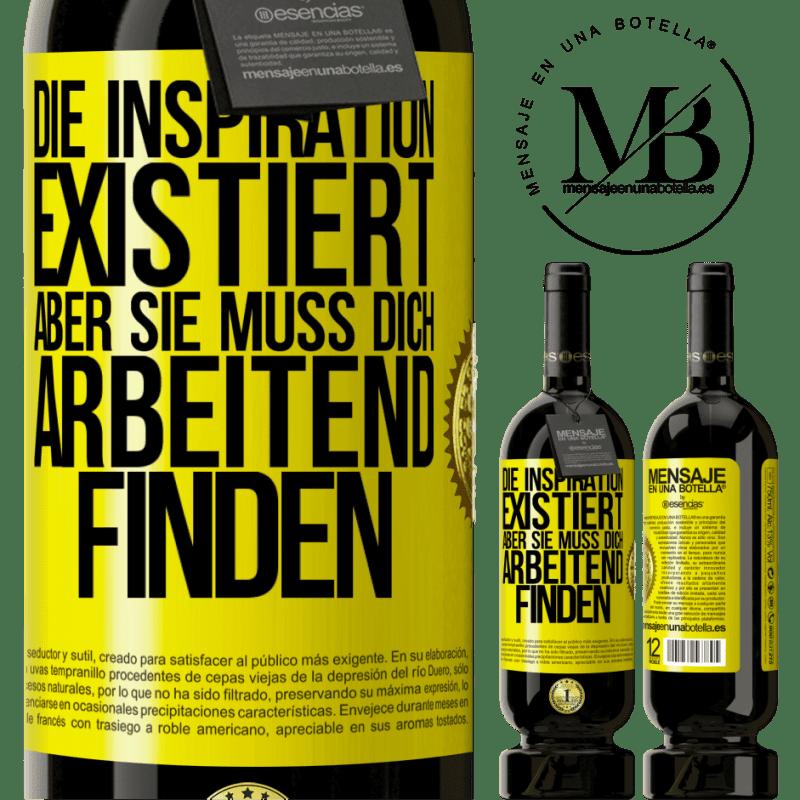 29,95 € Kostenloser Versand | Rotwein Premium Edition MBS® Reserva Inspiration existiert, aber sie muss dich arbeiten lassen Gelbes Etikett. Anpassbares Etikett Reserva 12 Monate Ernte 2013 Tempranillo