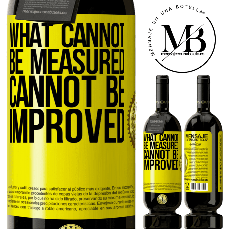 29,95 € Free Shipping | Red Wine Premium Edition MBS® Reserva What cannot be measured cannot be improved Yellow Label. Customizable label Reserva 12 Months Harvest 2013 Tempranillo