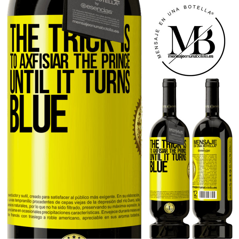 29,95 € Free Shipping   Red Wine Premium Edition MBS® Reserva The trick is to axfisiar the prince until it turns blue Yellow Label. Customizable label Reserva 12 Months Harvest 2013 Tempranillo