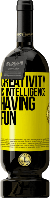 29,95 € | Red Wine Premium Edition MBS Reserva Creativity is intelligence having fun Yellow Label. Customizable label I.G.P. Vino de la Tierra de Castilla y León Aging in oak barrels 12 Months Harvest 2013 Spain Tempranillo