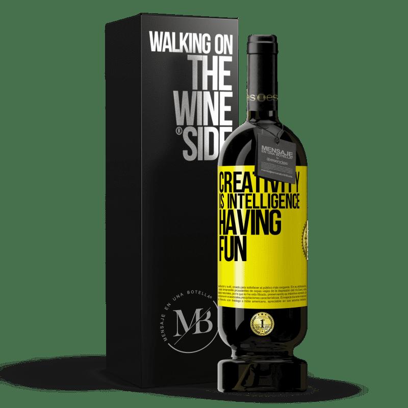 29,95 € Free Shipping   Red Wine Premium Edition MBS® Reserva Creativity is intelligence having fun Yellow Label. Customizable label Reserva 12 Months Harvest 2013 Tempranillo