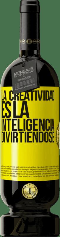 29,95 € Envío gratis | Vino Tinto Edición Premium MBS® Reserva La creatividad es la inteligencia divirtiéndose Etiqueta Amarilla. Etiqueta personalizable Reserva 12 Meses Cosecha 2013 Tempranillo