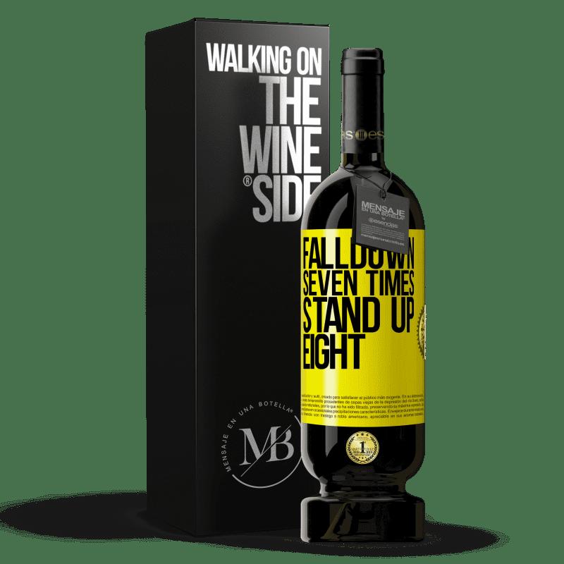 29,95 € Envoi gratuit | Vin rouge Édition Premium MBS® Reserva Falldown seven times. Stand up eight Étiquette Jaune. Étiquette personnalisable Reserva 12 Mois Récolte 2013 Tempranillo