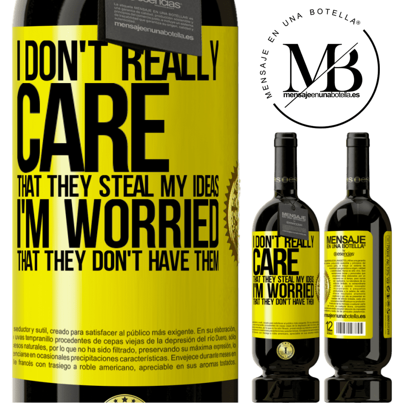 29,95 € Free Shipping | Red Wine Premium Edition MBS® Reserva I don't really care that they steal my ideas, I'm worried that they don't have them Yellow Label. Customizable label Reserva 12 Months Harvest 2013 Tempranillo