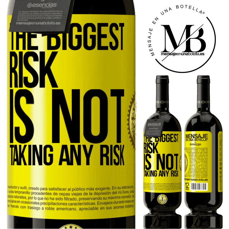29,95 € Free Shipping | Red Wine Premium Edition MBS® Reserva The biggest risk is not taking any risk Yellow Label. Customizable label Reserva 12 Months Harvest 2013 Tempranillo
