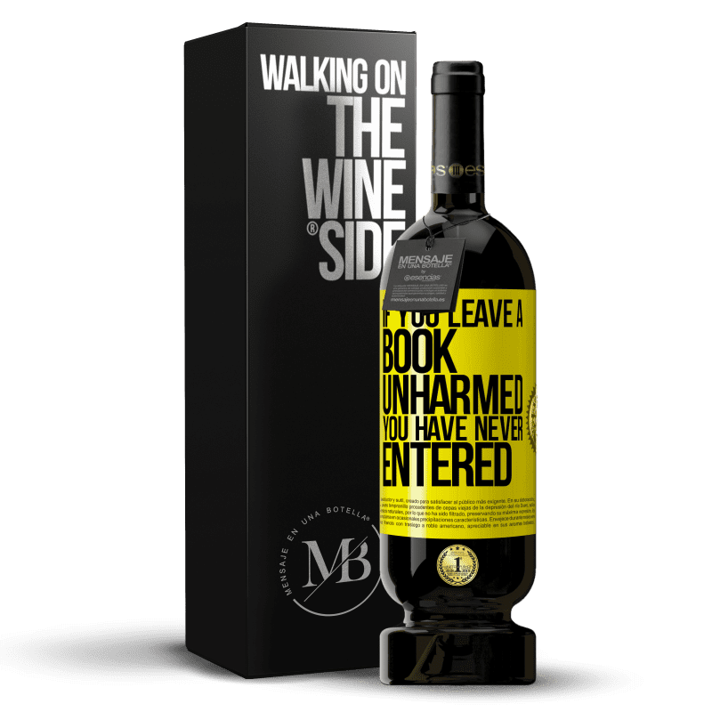29,95 € Free Shipping | Red Wine Premium Edition MBS® Reserva If you leave a book unharmed, you have never entered Yellow Label. Customizable label Reserva 12 Months Harvest 2013 Tempranillo