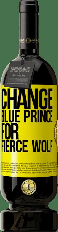 29,95 € | Red Wine Premium Edition RED MBS Change blue prince for fierce wolf Yellow Label. Customized label I.G.P. Vino de la Tierra de Castilla y León Aging in oak barrels 12 Months Harvest 2016 Spain Tempranillo