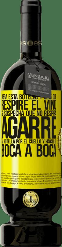 29,95 € Envío gratis | Vino Tinto Edición Premium MBS® Reserva Abra esta botella y deje que respire el vino. Si sospecha que no respira, agarre la botella por el cuello y hágale el boca a Etiqueta Amarilla. Etiqueta personalizable Reserva 12 Meses Cosecha 2013 Tempranillo