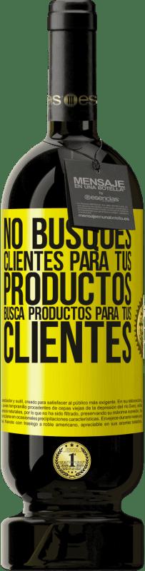 29,95 € Envío gratis | Vino Tinto Edición Premium MBS® Reserva No busques clientes para tus productos, busca productos para tus clientes Etiqueta Amarilla. Etiqueta personalizable Reserva 12 Meses Cosecha 2013 Tempranillo