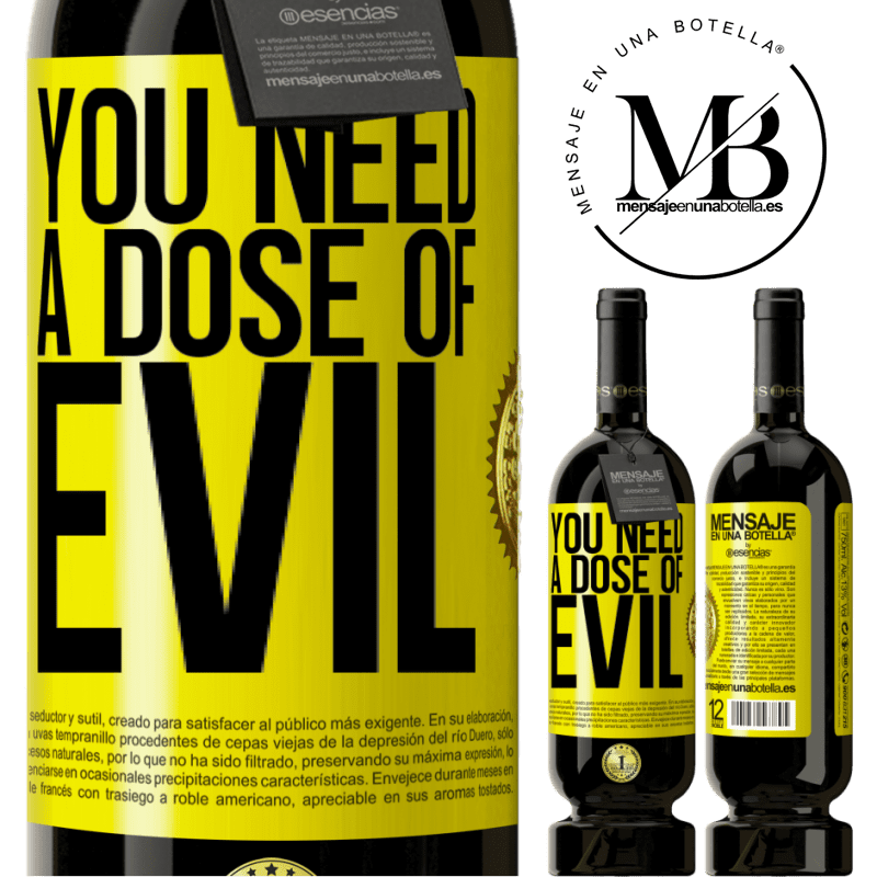 29,95 € Free Shipping   Red Wine Premium Edition MBS® Reserva You need a dose of evil Yellow Label. Customizable label Reserva 12 Months Harvest 2013 Tempranillo