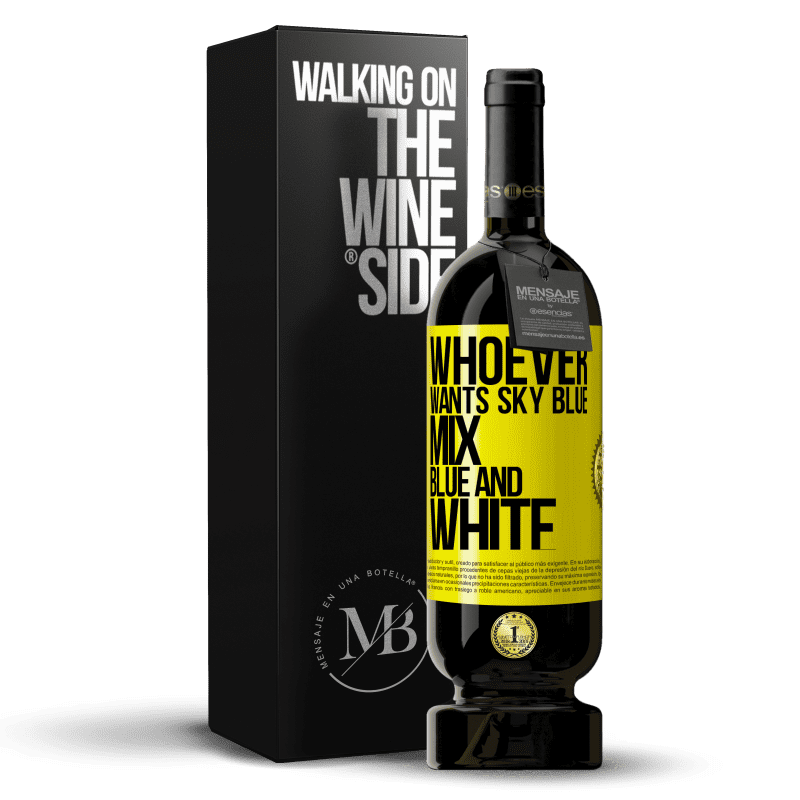 29,95 € Free Shipping   Red Wine Premium Edition MBS® Reserva Whoever wants sky blue, mix blue and white Yellow Label. Customizable label Reserva 12 Months Harvest 2013 Tempranillo