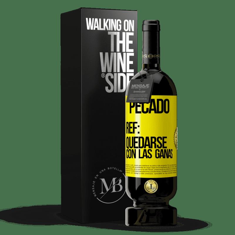 29,95 € Envoi gratuit   Vin rouge Édition Premium MBS® Reserva Péché Ref: rester avec l'envie Étiquette Jaune. Étiquette personnalisable Reserva 12 Mois Récolte 2013 Tempranillo