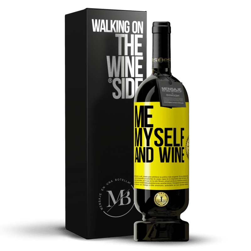 29,95 € Free Shipping | Red Wine Premium Edition MBS® Reserva Me, myself and wine Yellow Label. Customizable label Reserva 12 Months Harvest 2013 Tempranillo