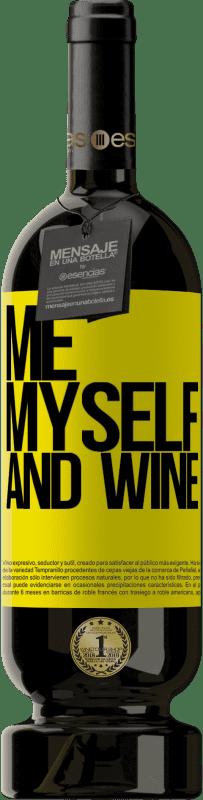 29,95 € Envoi gratuit | Vin rouge Édition Premium MBS® Reserva Me, myself and wine Étiquette Jaune. Étiquette personnalisable Reserva 12 Mois Récolte 2013 Tempranillo