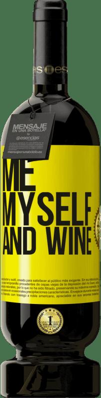 29,95 € Kostenloser Versand   Rotwein Premium Edition MBS® Reserva Me, myself and wine Gelbes Etikett. Anpassbares Etikett Reserva 12 Monate Ernte 2013 Tempranillo