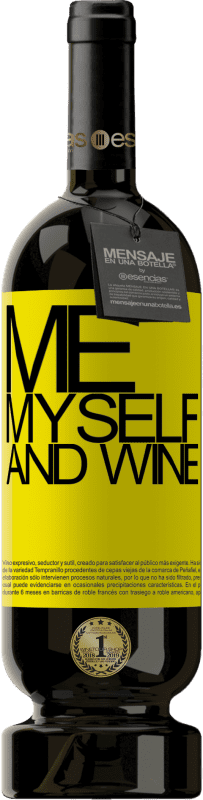 29,95 € 免费送货 | 红酒 高级版 MBS® Reserva Me, myself and wine 黄色标签. 可自定义的标签 Reserva 12 个月 收成 2013 Tempranillo
