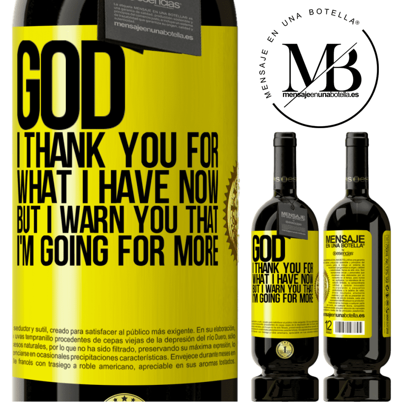 29,95 € Free Shipping | Red Wine Premium Edition MBS® Reserva God, I thank you for what I have now, but I warn you that I'm going for more Yellow Label. Customizable label Reserva 12 Months Harvest 2013 Tempranillo