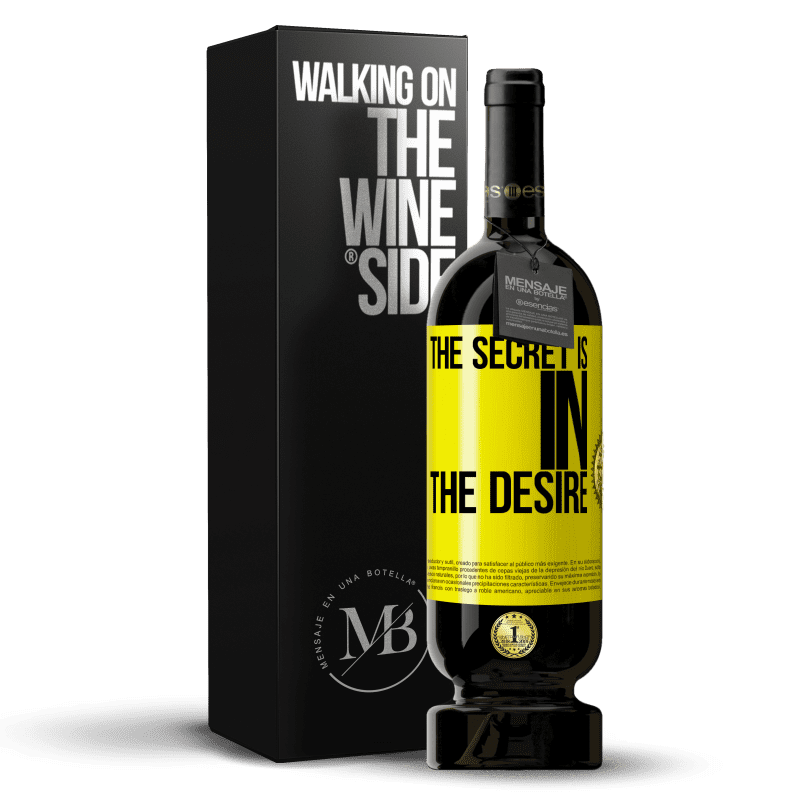 29,95 € Free Shipping   Red Wine Premium Edition MBS® Reserva The secret is in the desire Yellow Label. Customizable label Reserva 12 Months Harvest 2013 Tempranillo