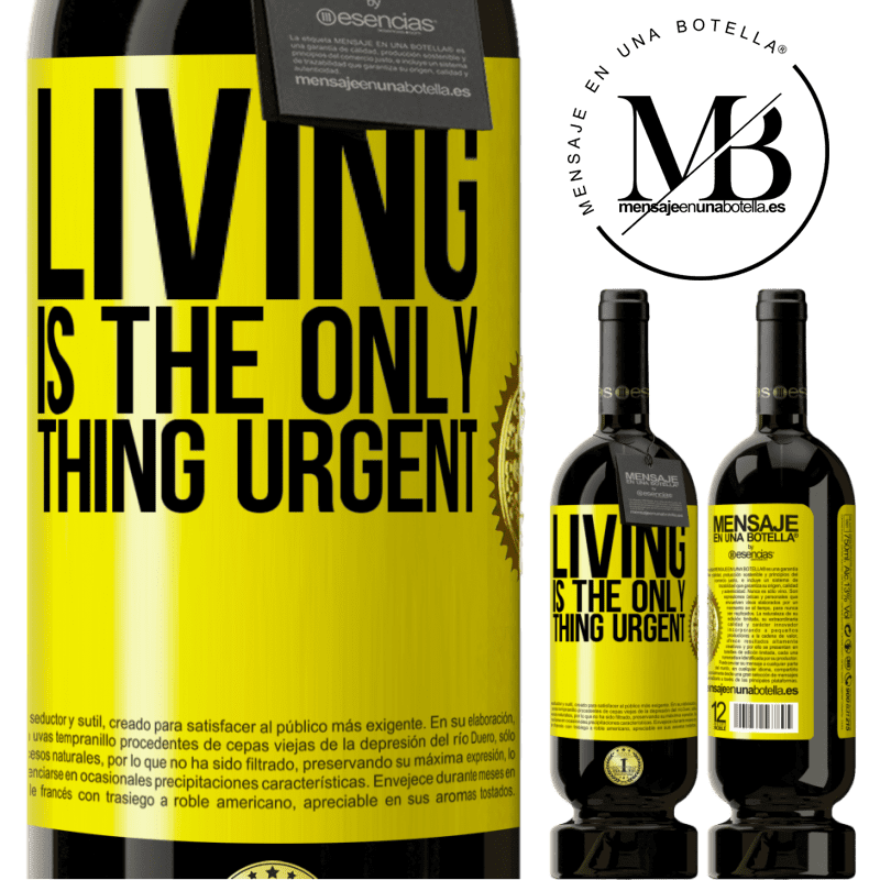29,95 € Free Shipping | Red Wine Premium Edition MBS® Reserva Living is the only thing urgent Yellow Label. Customizable label Reserva 12 Months Harvest 2013 Tempranillo
