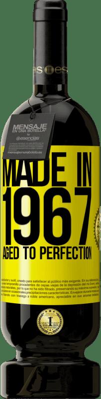 29,95 € | Red Wine Premium Edition MBS Reserva Made in 1967. Aged to perfection Yellow Label. Customizable label I.G.P. Vino de la Tierra de Castilla y León Aging in oak barrels 12 Months Harvest 2013 Spain Tempranillo