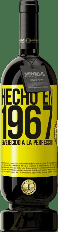 29,95 € Envío gratis | Vino Tinto Edición Premium MBS® Reserva Hecho en 1967. Envejecido a la perfección Etiqueta Amarilla. Etiqueta personalizable Reserva 12 Meses Cosecha 2013 Tempranillo