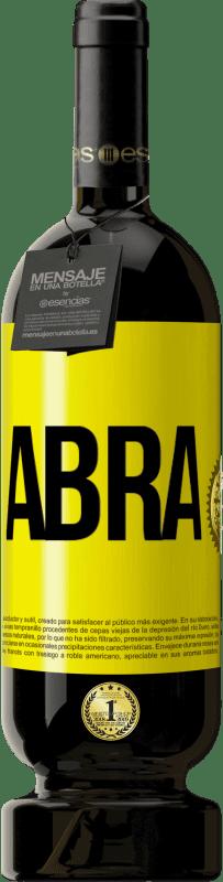 29,95 € Envio grátis | Vinho tinto Edição Premium MBS® Reserva Abra Etiqueta Amarela. Etiqueta personalizável Reserva 12 Meses Colheita 2013 Tempranillo