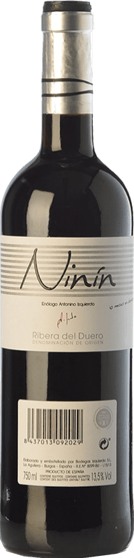 8,95 € Free Shipping | Red wine Bodegas Izquierdo Ninín Joven D.O. Ribera del Duero Castilla y León Spain Tempranillo Bottle 75 cl